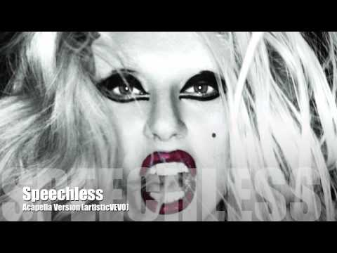 Lady GaGa - Speechless (Acapella Version)