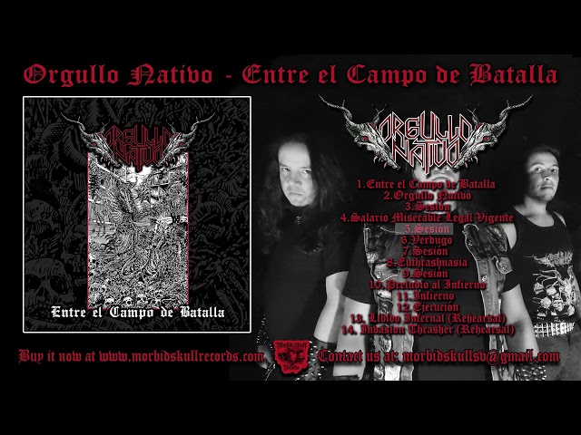 ORGULLO NATIVO - Entre el Campo de Batalla [FULL ALBUM]