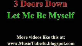 3 doors down let me be myself lyrics music