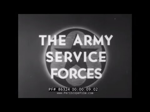 U.S. ARMY SERVICE FORCES IN WWII    SIGNAL CORPS, SUPPLY SYSTEM & LOGISTICS  86324