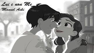 Lui e non Me - Manuel Aski