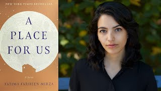 """Fatima Farheen Mirza on """"A Place For Us: A Novel"""" at the 2018 Miami Book Fair"""