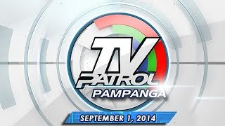 TV Patrol Pampanga - September 1, 2014