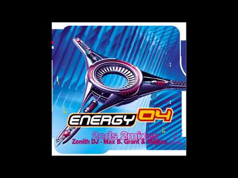 ENERGY 04 mixed zenith dj-max b.grant & mdjaxx (CD1)