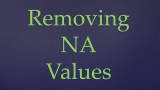 R Programming   Removing NA values from Dataset in R   Removing NA values from Dataframes in R