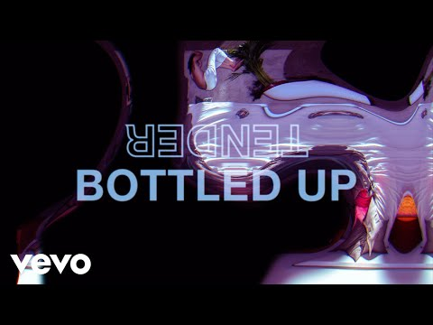 TENDER - Bottled Up