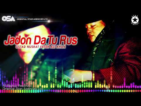 Jadon Da Tu Rus | Nusrat Fateh Ali Khan | complete full version | official HD video | OSA Worldwide