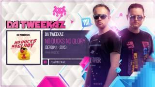 Da Tweekaz - No Ducks No Glory