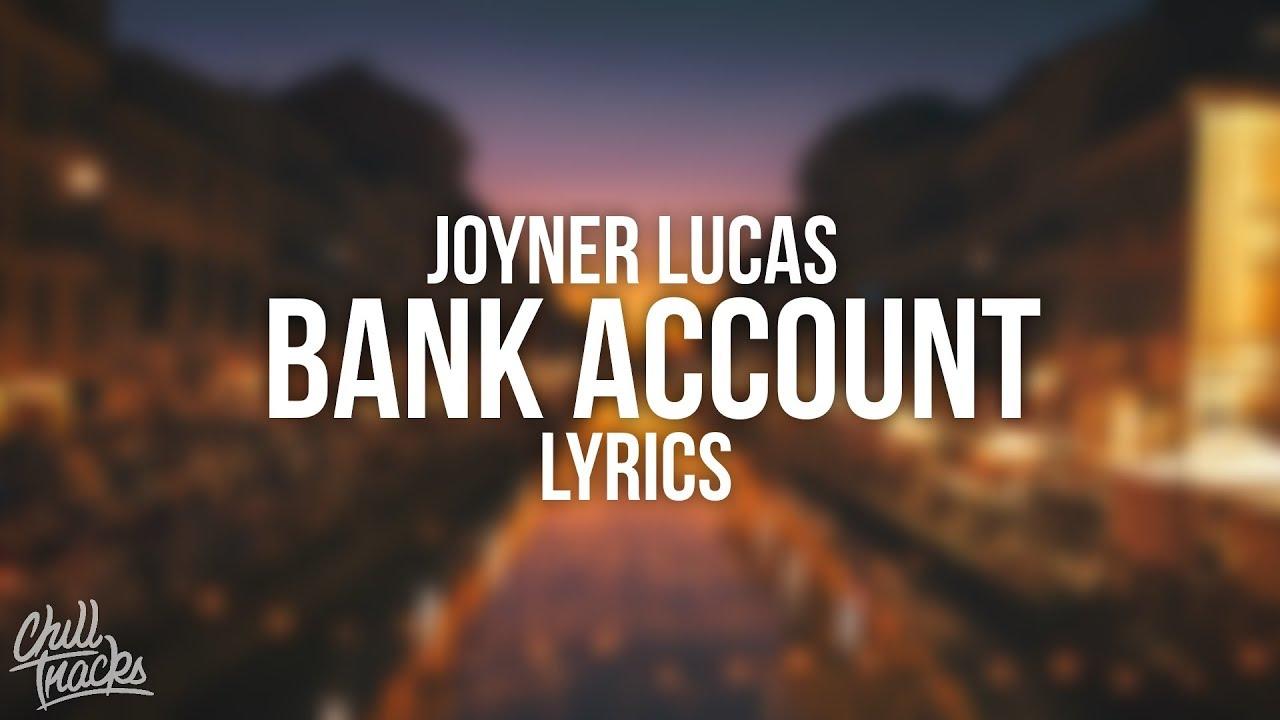 Joyner Lucas Bank Account Remix Lyrics Youtube