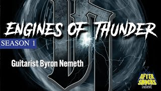 Byron Nemeth – Engines Of Thunder – The Aftershocks Interview