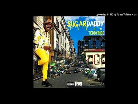 Teddy Ride ft. C.I.C - Sugar Daddy (NEW MUSIC 2018)