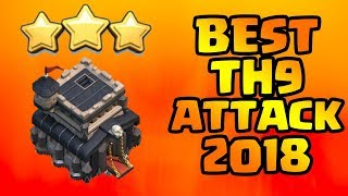 [NEW] TH9 ATTACK STRATEGY 2018 | 3 STAR CLAN WAR BASE | CLASH OF CLANS