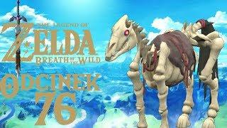 KOŃ KOŚCIOTRUP! - The Legend of Zelda: Breath of the Wild #76
