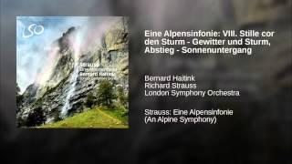 Eine Alpensinfonie: VIII. Stille cor den Sturm - Gewitter und Sturm, Abstieg - Sonnenuntergang