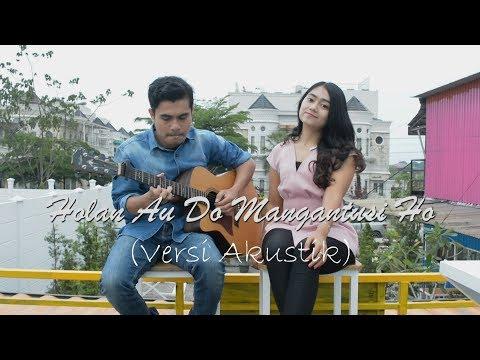 LAGU BATAK - HOLAN AU DO MANGANTUSI HO (Versi Akustik) Cover