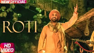 Roti Video Song | Sajjan Singh Rangroot