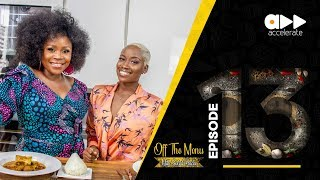 Off The Menu - How To Make Banga Soup With Omawumi Ep 13