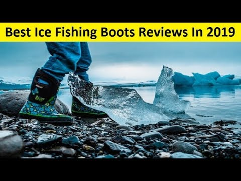 Top 3 Best Ice Fishing Boots Reviews In 2020