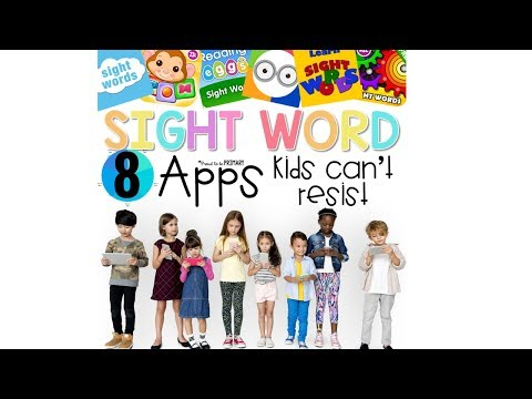 8 Best Sight Word Apps For Android & iOS that Help Children Learn Sight Words