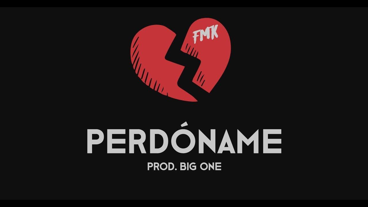 fmk-perdoname-prod-big-one-big-one-beats