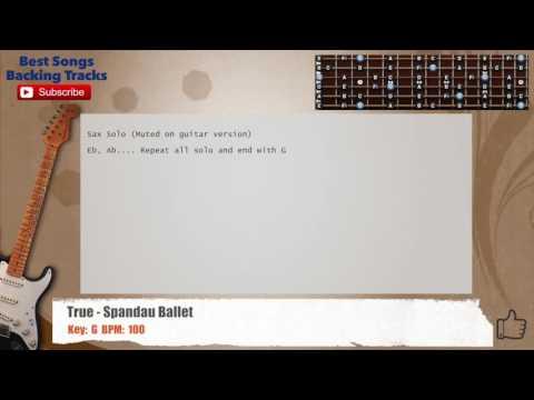 True - Spandau Ballet Guitar Backing Track with chords and lyrics