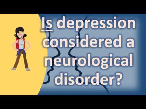 is-depression-considered-a-neurological-disorder-?-|-top-health-faq-channel