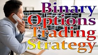 BINARY OPTION STRATEGY: BINARY OPTIONS SYSTEM - BINARY OPTIONS BROKER (TRADING STRATEGY)