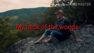 "Ryan upchurch ""My neck of the woods"""