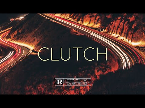 FREE Epic Wavy Beat – CLUTCH | Dave East X Nipsey Hussle Type Beat