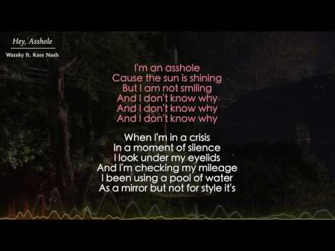 Hey, Asshole - Watsky ft. Kate Nash (Lyrics)