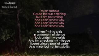 Hey, Asshole - Watsky ft. Kate Nash (Lyrics) MP3