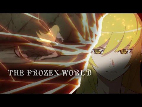 Oshino Shinobu & Araragi Koyomi AMV - The Frozen World
