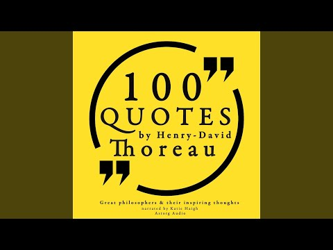100 Quotes by Henry David Thoreau, Pt. 1