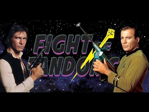 Fight of Fandom - Han Solo VS Captain Kirk!