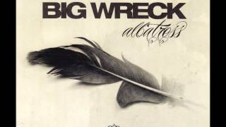 Watch Big Wreck Do What You Will video