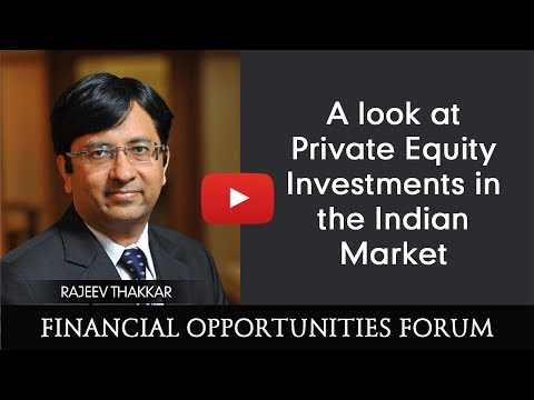 A look at Private Equity Investments in the Indian Market