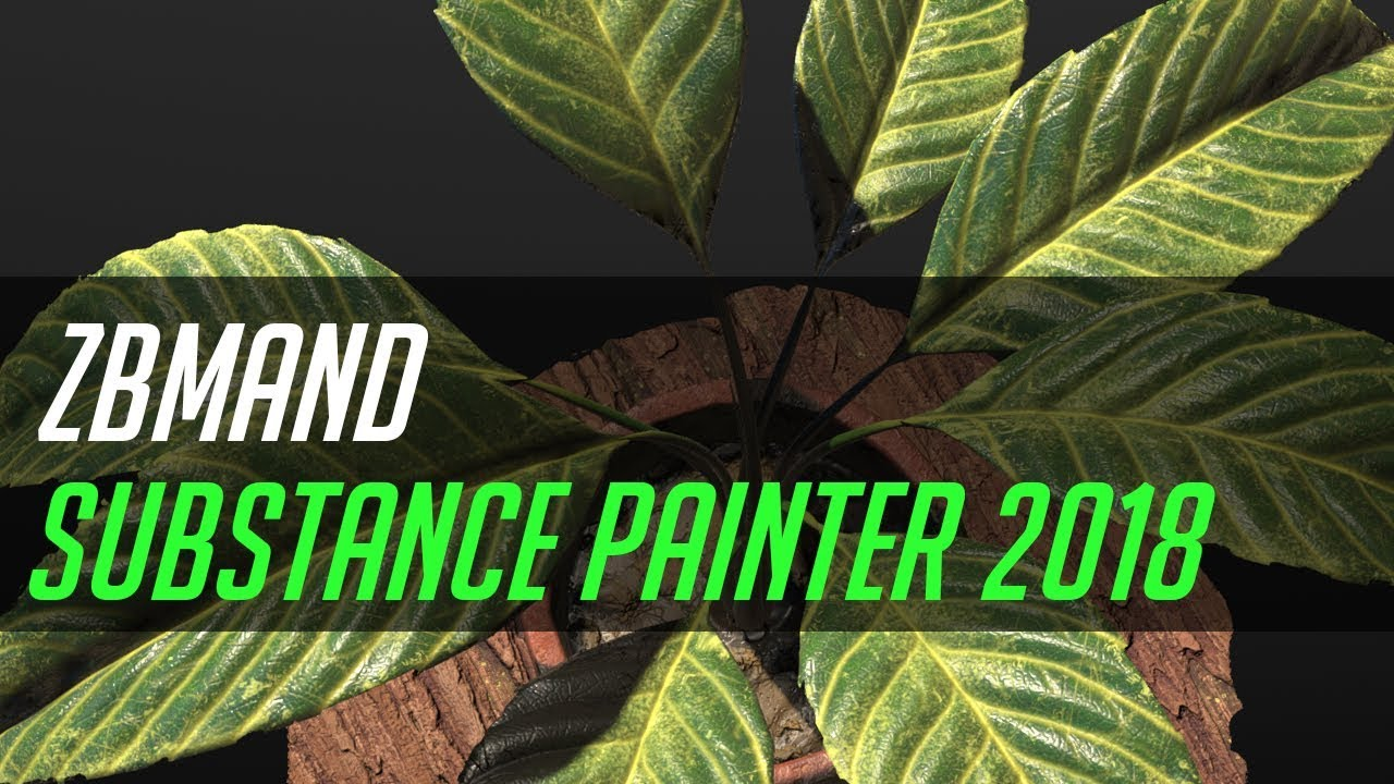 Substance painter 2018 with zbmand_ # 23 Plant