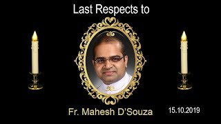 Last Respect to Fr Mahesh D'Souza