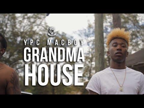 YPC Macboy - Grandma House [OfficialVideo]