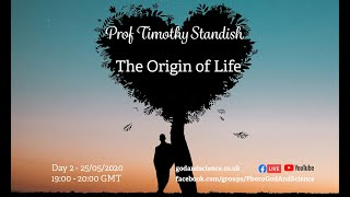 God & Science 2020 Day 2: Prof Timothy Standish  - The Origin Of Life