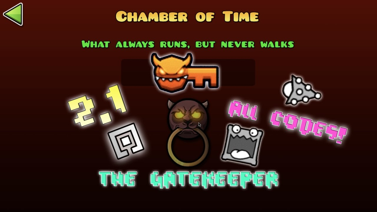 Geometry Dash 2 1 - Unlocking The Gatekeeper, Chamber of Time Vault Codes!