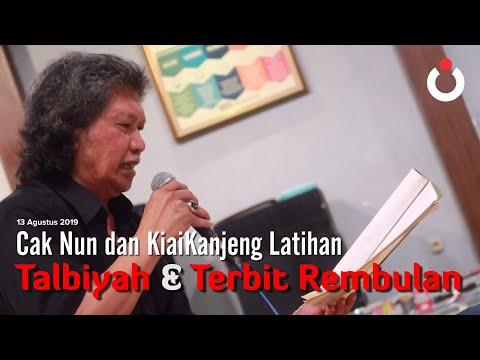 Cak Nun Dan KiaiKanjeng   Latihan   Talbiyah Dan Terbit Rembulan