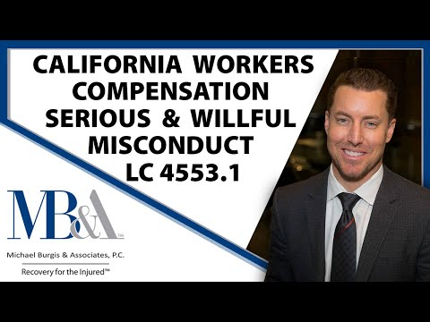 California Workers Compensation Serious and Willful Misconduct Labor Code 4553.1