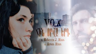 VO.X - Հին օրվա երգ / An Old Day Song (Armenian)