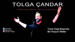 Tolga Çandar - Yüce Dağ Başında Bir Koyun Meler ( Official Audio )