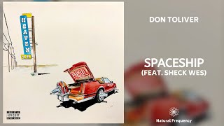 Don Toliver - Spaceship (feat. Sheck Wes) (432Hz)