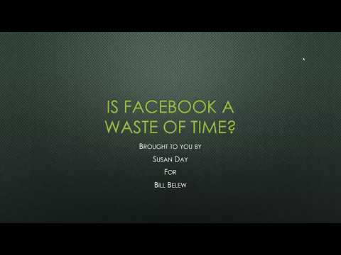 Is Facebook a Waste of Time?
