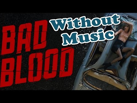 Taylor Swift - Bad Blood  (Without Music Shreds)