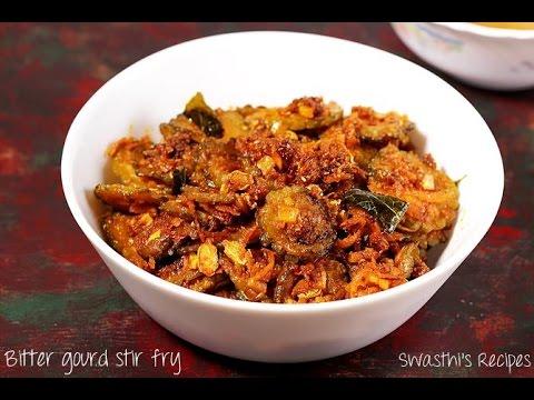 Bitter gourd stir fry recipe | Kakarakaya fry | Pavakkai fry recipe