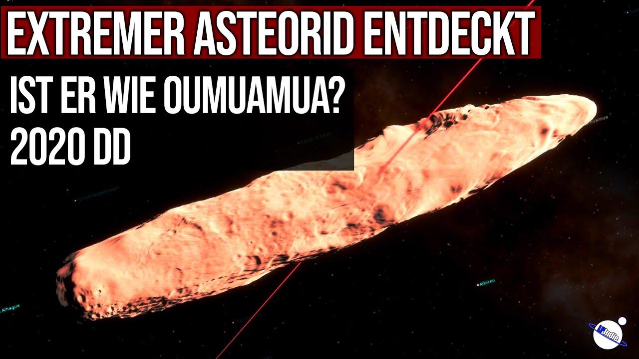 Extremer Asteroid entdeckt - Ähnlich wie Oumuamua? - 2020 DD
